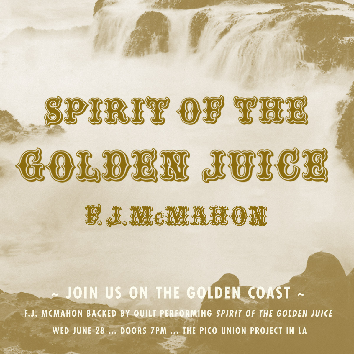 FJ McMahon Spirit of the Golden Juice