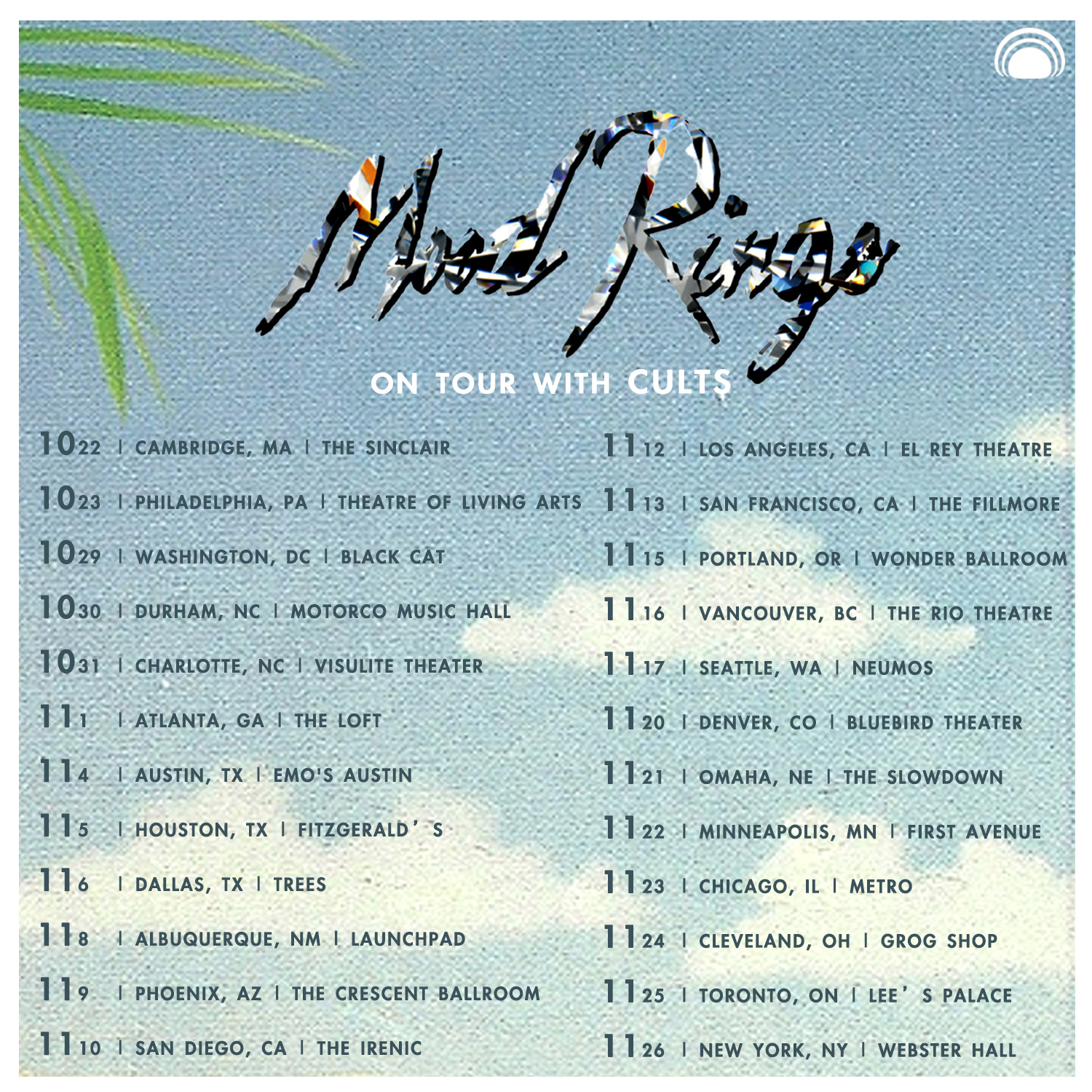 mood rings tour with cults - mexican summer