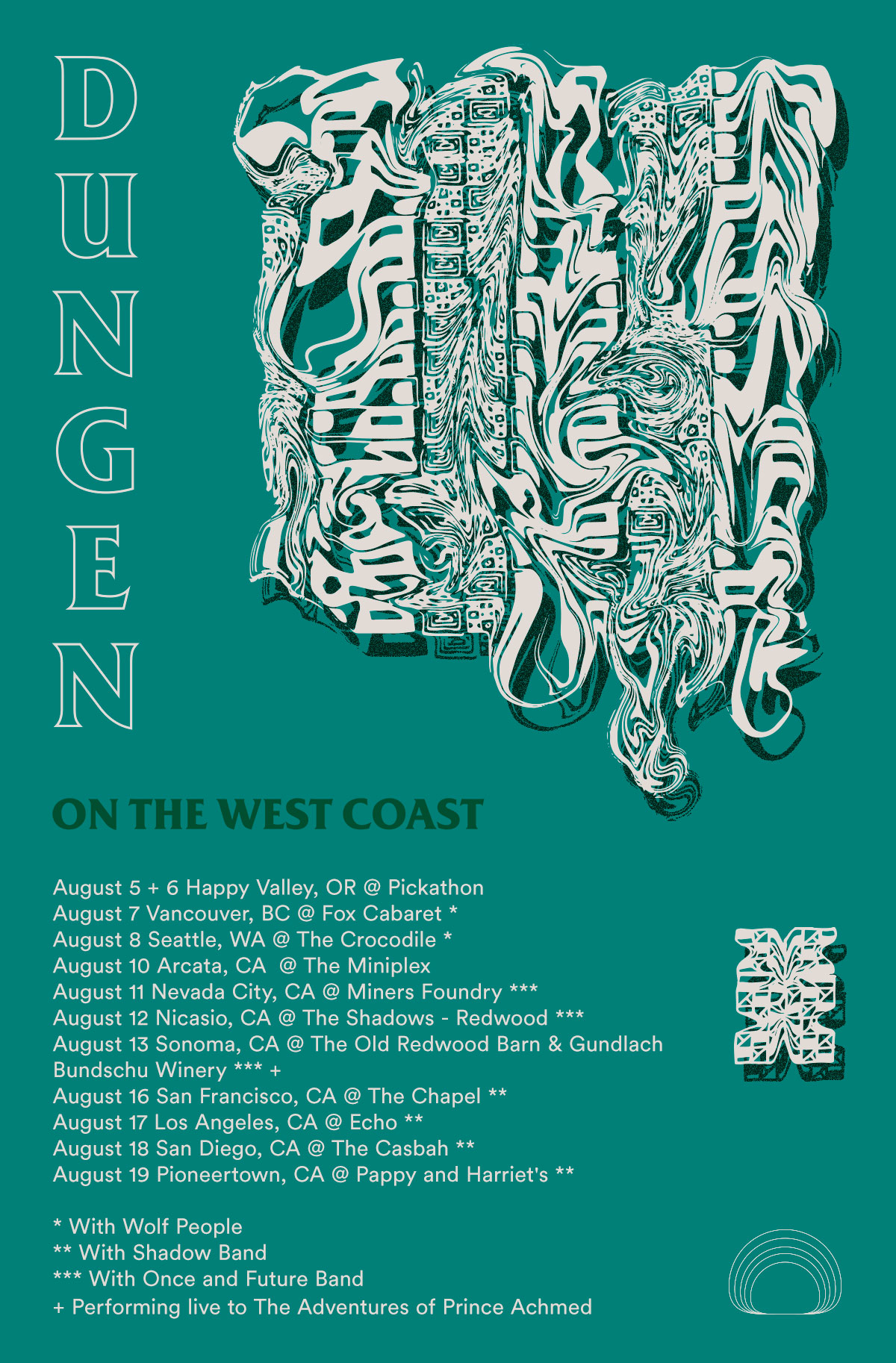 dungen west coast tour