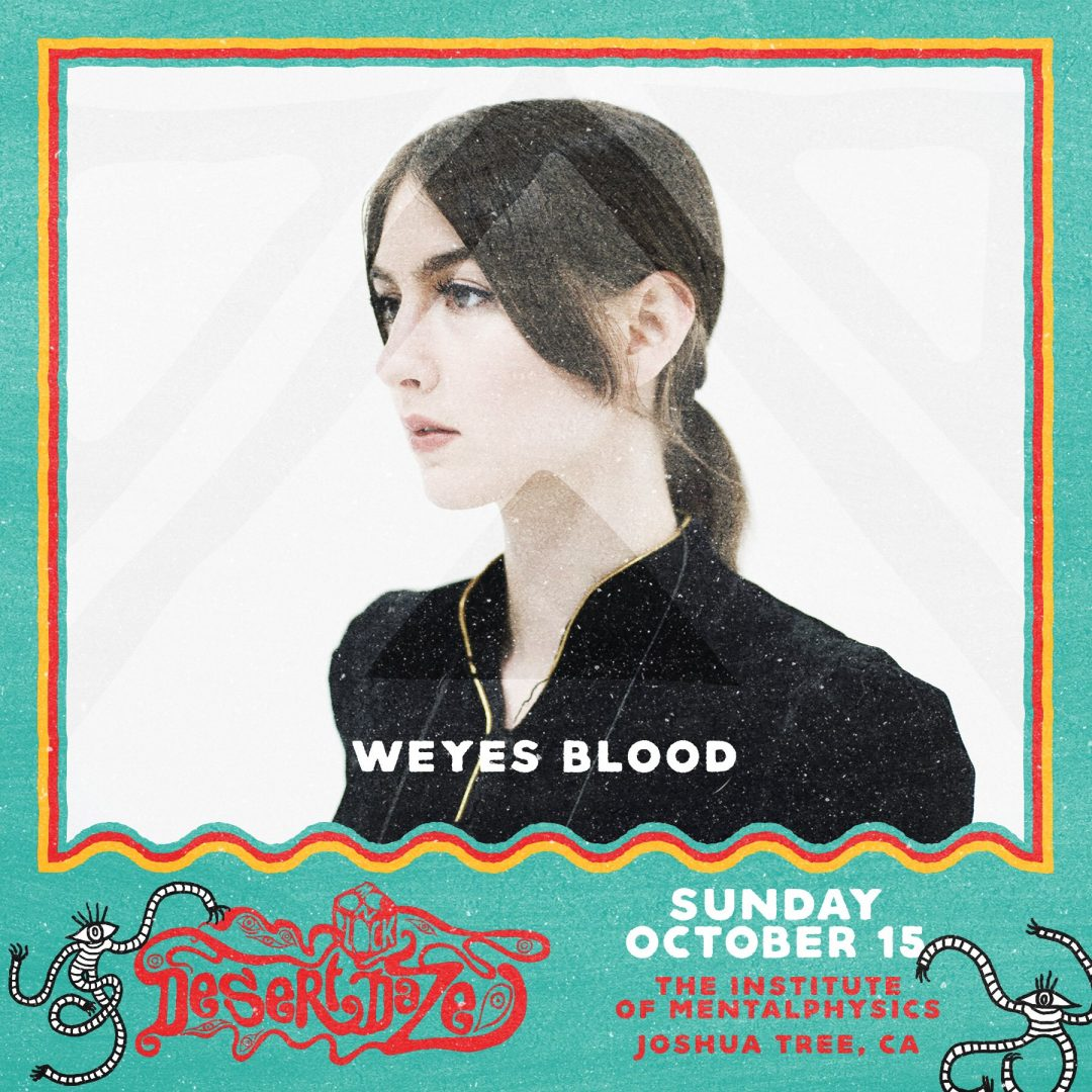 Weyes Blood - Desert Daze