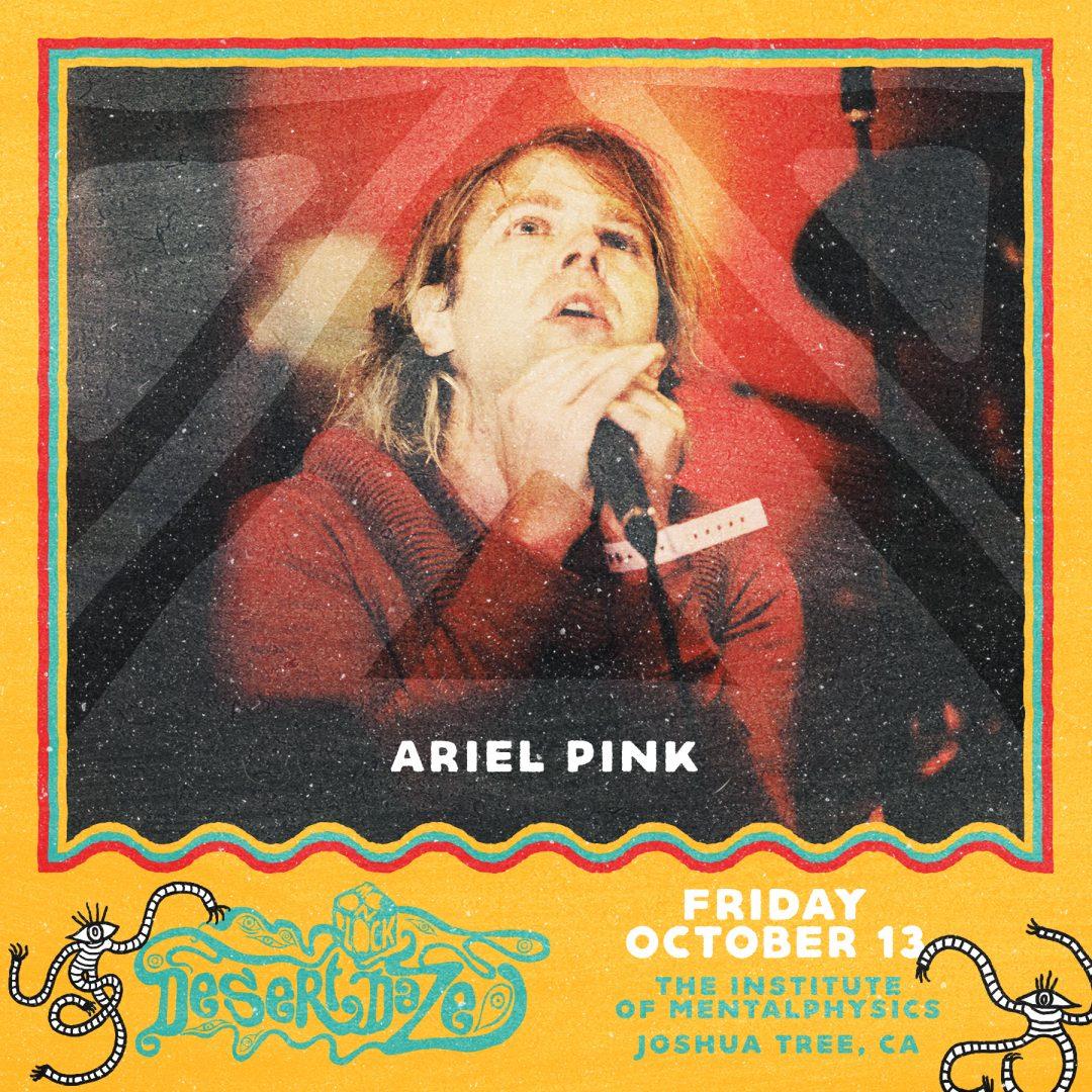 Ariel Pink - Desert Daze