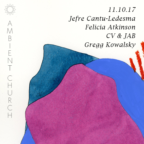 Ambient Church - Gregg Kowalsky & Jefre Cantu-Ledesma
