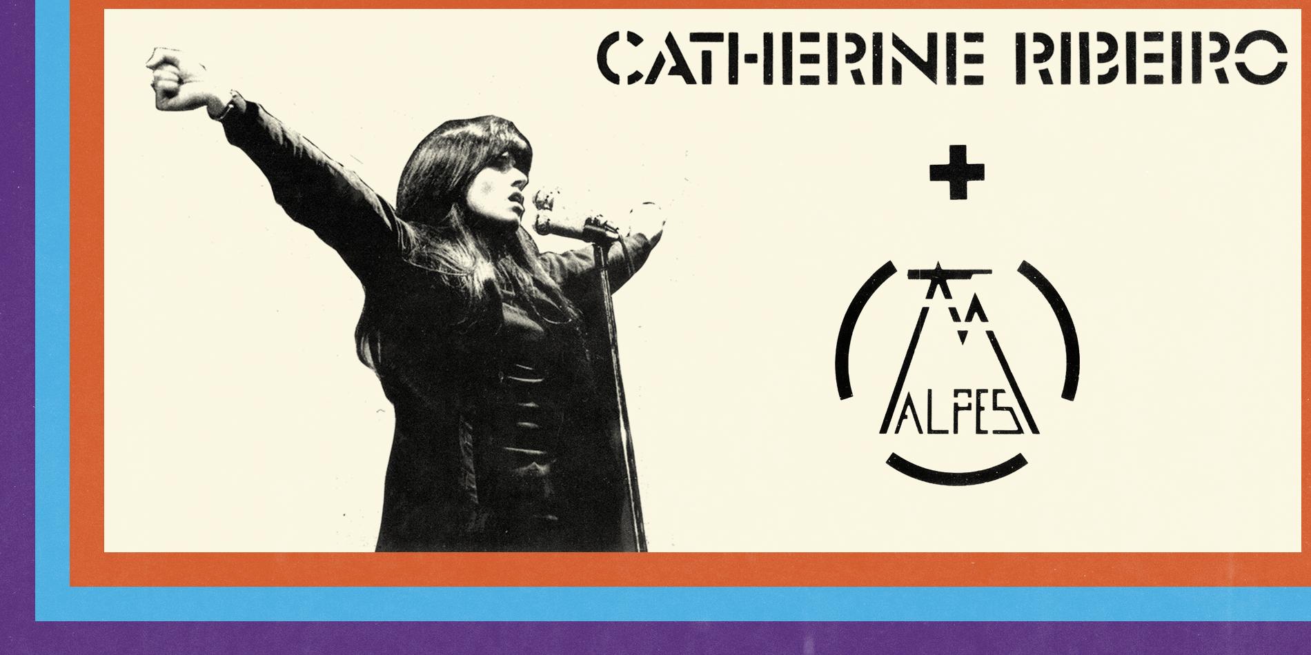 Catherine Ribeiro + Alpes - Vinyl Reissue Announce Image