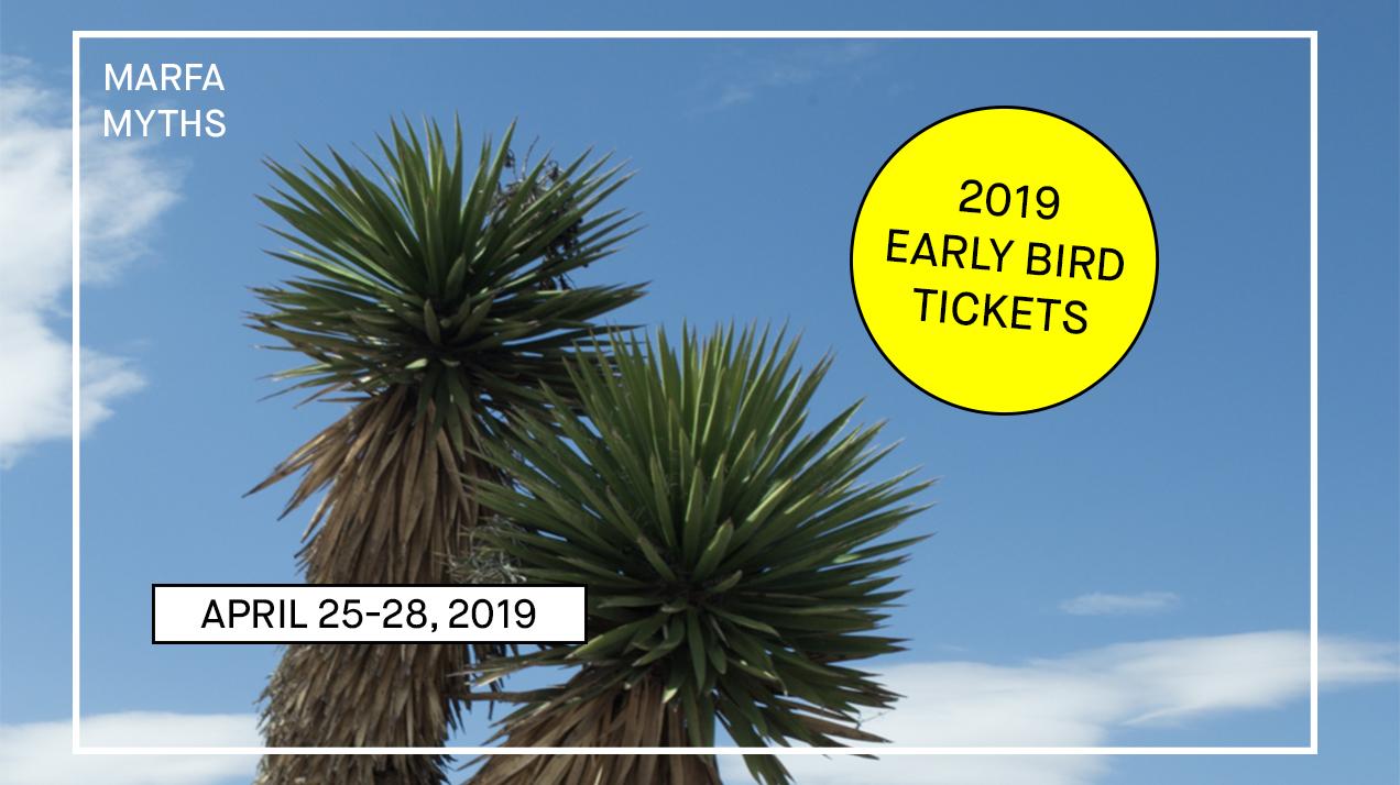 Marfa Myths 2019 - Early Early Bird Tickets Announce Banner