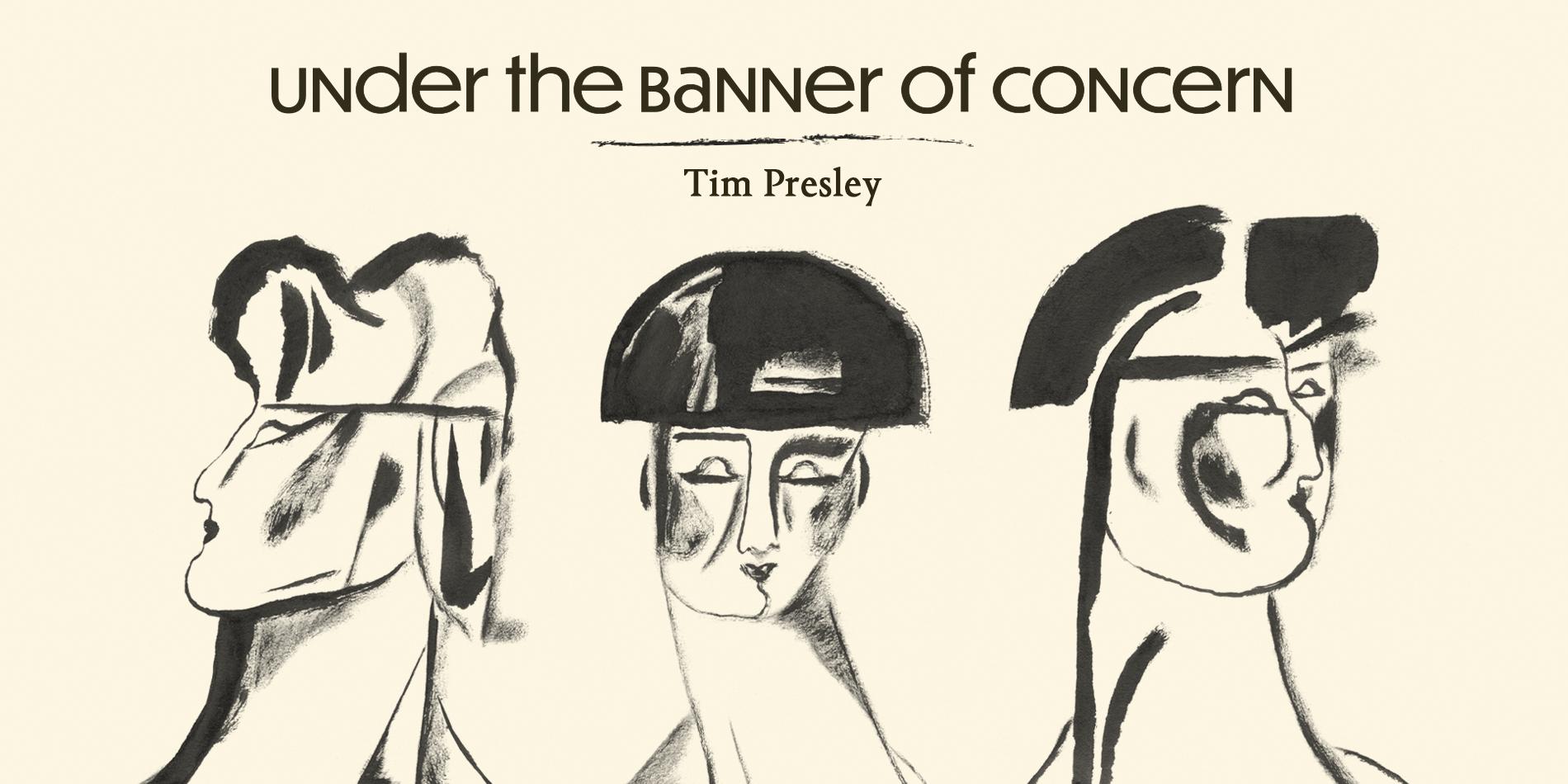 Tim Presley Under the Banner of Concern Site Banner