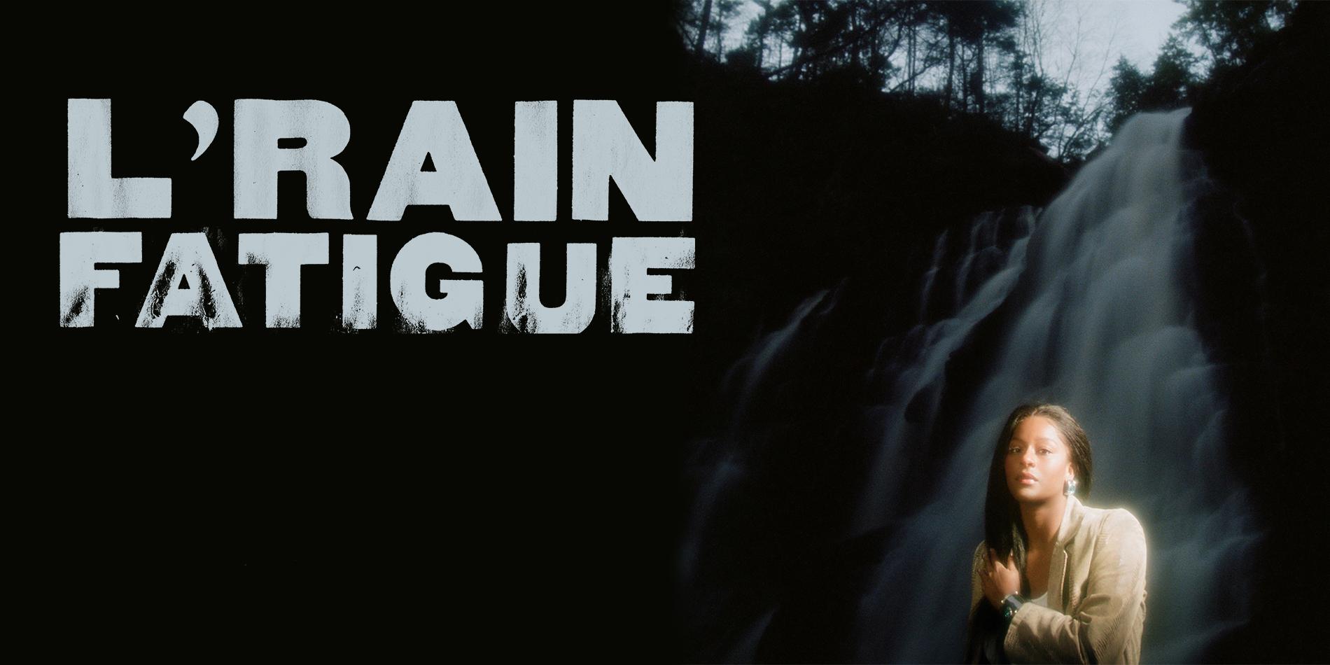 L'Rain Fatigue Site Banner